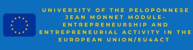 Jean Monnet Module- Entrepreneurship and entrepreneurial activity in the European Union/EU4ACT